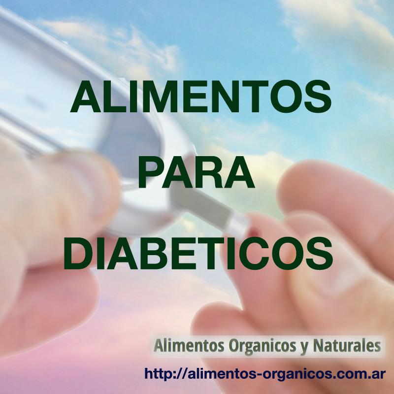 Alimentos para diabéticos - Alimentos Organicos y Naturales